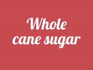 Whole cane sugar healthy