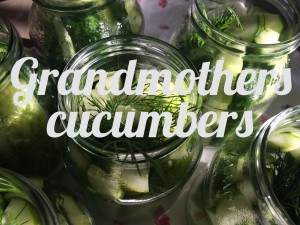 Grandmother's cucumbers