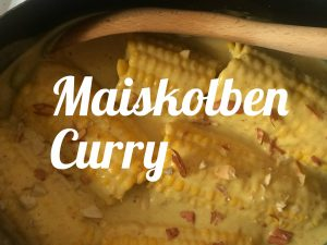 Maiskolben Curry
